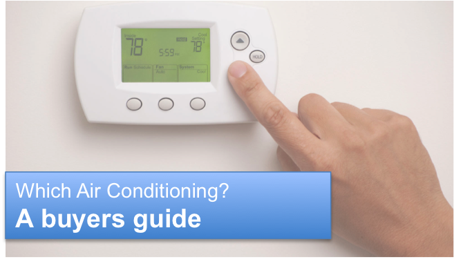 Selecting Air Conditioning…a simple guide